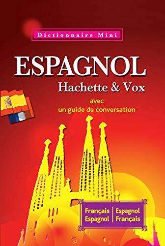 9782012814387: Mini Dictionnaire Hachette Vox Espagnol bilingue
