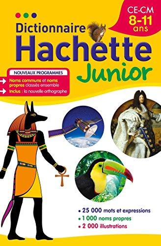 9782012814592: Dictionnaire Hachette Junior CE-CM - 8-11 ans [francais] (French Edition)
