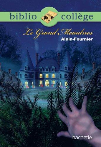 9782012814608: BIBLIOCOLLEGE - Le Grand Meaulnes - n° 77