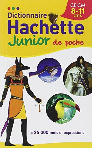 9782012814660: Dictionnaire Hachette Junior de poche : 25000 mots (Dictionnaires scolaires) (French Edition)