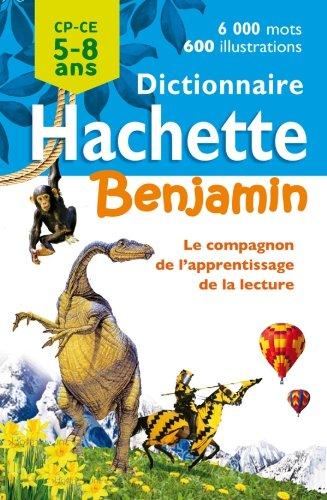 9782012814769: Dictionnaire Hachette Benjamin 5-8 ans