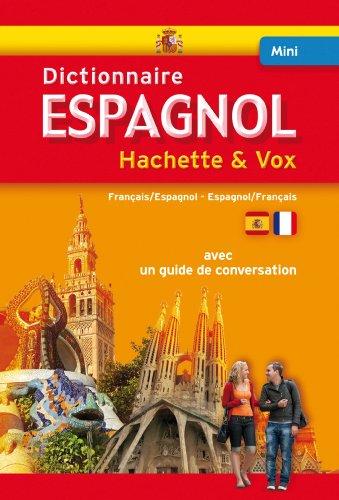 9782012815247: Mini Dictionnaire Hachette Vox - Bilingue Espagnol Francais (French Edition)