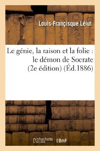 Le Genie, La Raison Et La Folie: Lelut-L-F