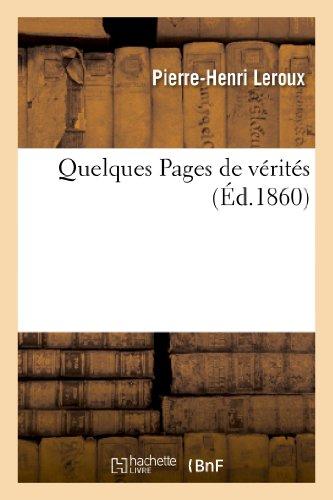 Quelques Pages de Verites (Philosophie): LeRoux, Pierre-Henri/ LeRoux-P-H