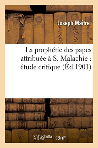 9782012816589: La Prophetie Des Papes Attribuee A S. Malachie: Etude Critique (French Edition)