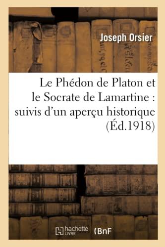Le Phedon De Platon Et Le Socrate