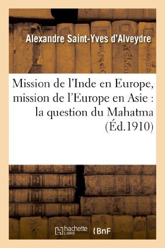 Mission De L'Inde En Europe, Mission De