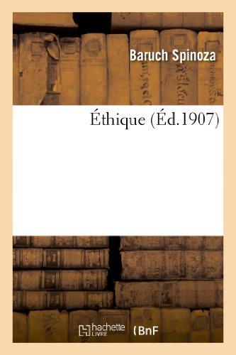 Ethique (Philosophie): Benedictus de Spinoza