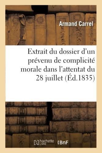 9782012827103: Extrait Du Dossier D Un Prevenu de Complicite Morale Dans L Attentat Du 28 Juillet (French Edition)