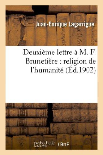 9782012827974: Deuxieme Lettre A M. F. Brunetiere: Religion de L Humanite (French Edition)