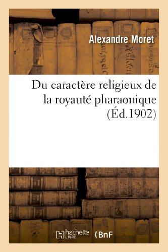 9782012831735: Du Caractere Religieux de La Royaute Pharaonique (Religion) (French Edition)