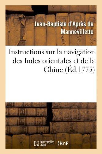 Instructions Sur La Navigation Des Indes Orientales: Apres De Mannevillette-J