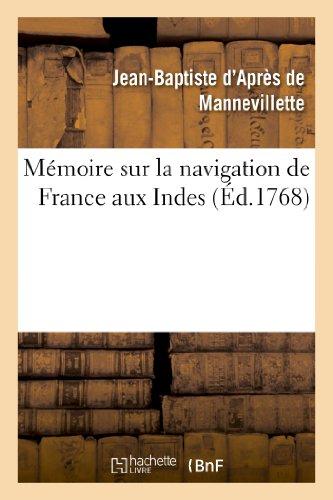 Memoire Sur La Navigation de France Aux: Apres De Mannevillette-J