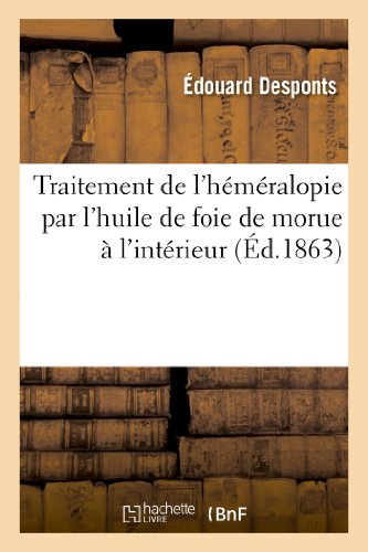 9782012875098: Traitement de l'héméralopie par l'huile de foie de morue à l'intérieur