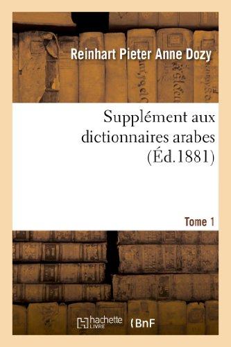9782012875791: Supplement Aux Dictionnaires Arabes. Tome 1 (Langues) (French Edition)