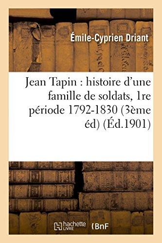 Jean Tapin : histoire d'une famille de: Émile-Cyprien Driant