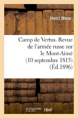 9782012879713: Camp de Vertus. Revue de l'armée russe sur le Mont-Aimé (10 septembre 1815)