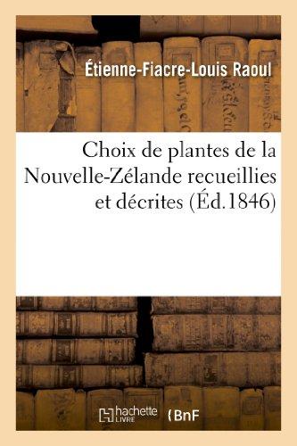 9782012880245: Choix de plantes de la Nouvelle-Zélande recueillies et décrites