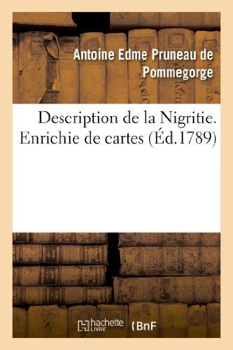 9782012882744: Description de La Nigritie. Enrichie de Cartes (Histoire) (French Edition)