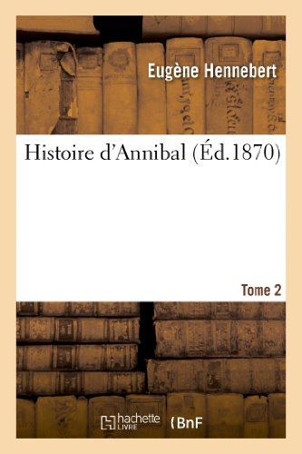 9782012887459: Histoire D Annibal. Tome 2 (French Edition)