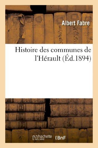 9782012888616: Histoire des communes de l'Hérault