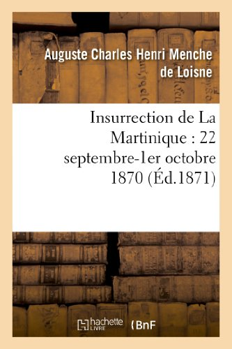 9782012889767: Insurrection de La Martinique : 22 septembre-1er octobre 1870
