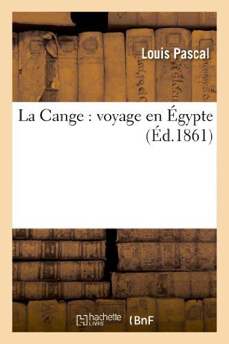 9782012890336: La Cange: Voyage En Egypte (Histoire)