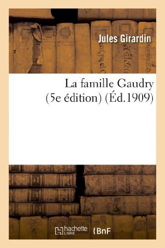La famille Gaudry (5e édition): Jules Girardin