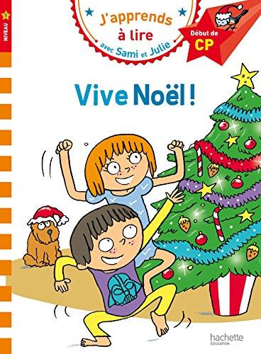 9782012903807: Sami et Julie CP Niveau 1 Vive Noël (J'apprends avec Sami et Julie)