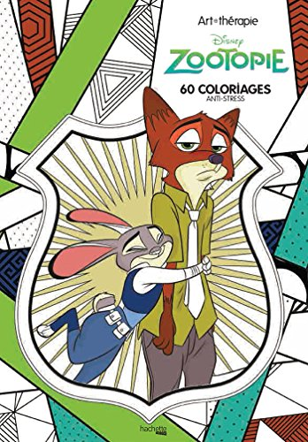9782012904095: Art-thérapie Zootopie: 60 coloriages anti-stress