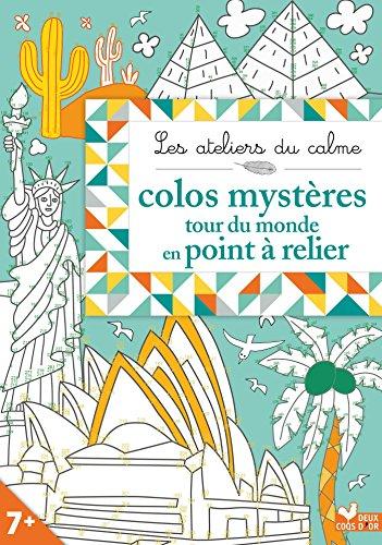 COLOS MYSTÈRES TOUR DU MONDE EN POINTS À RELIER: COLAS DES FRANC NICOLE
