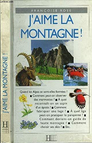Guide nature : j'aime la montagne: n/a