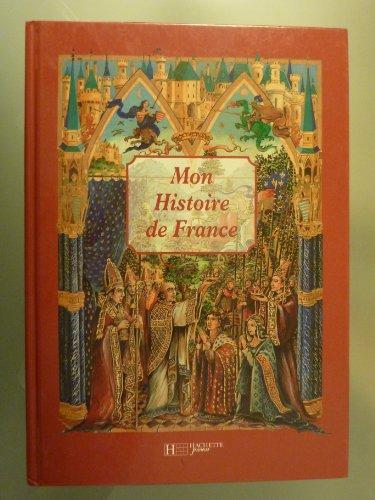 9782012916609: MON HISTOIRE DE FRANCE
