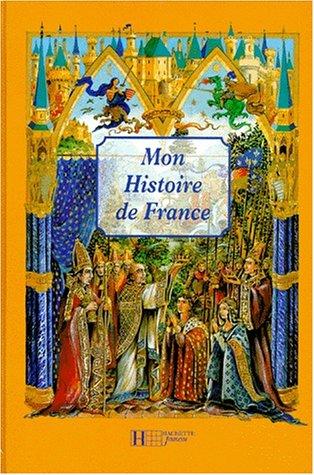 Mon histoire de France: Mathieu MÃ ric