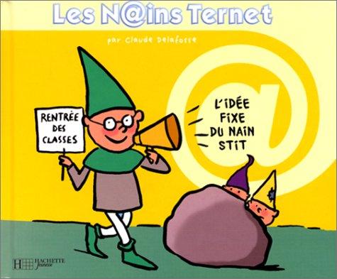 9782012919396: Les Nains Ternet,3 : L'idée fixe du nain stit