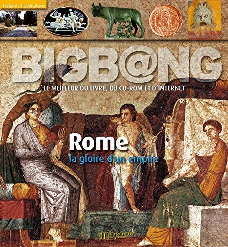 9782012919846: Rome, la gloire d'un empire (1Cédérom)