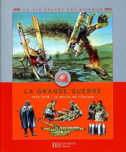 9782012919853: La Grande Guerre