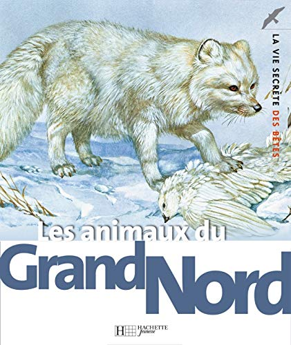 9782012919884: Les animaux du Grand Nord