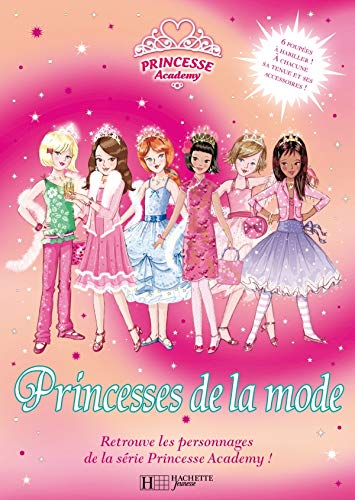 9782012920712: Princesse Academy : Princesses de la mode