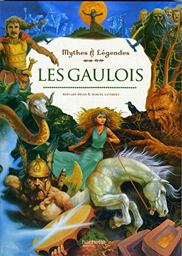 9782012920798: Les Gaulois (Mythes Et Legendes) (English and French Edition)