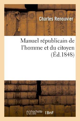 Manuel Republicain de L Homme Et Du: Renouvier, Charles