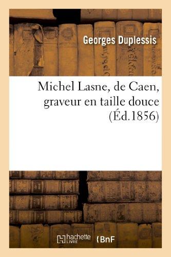9782012923263: Michel Lasne, de Caen, graveur en taille douce