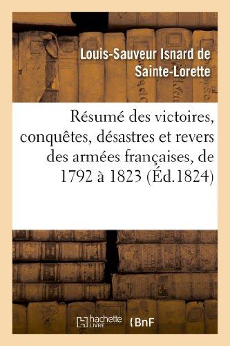 Résumé des victoires, conquêtes, désastres et revers: Louis-Sauveur Isnard de