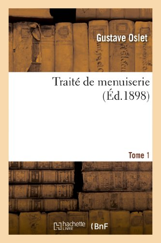 9782012931879: Traité de menuiserie. Tome 1