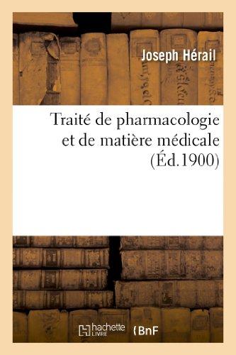 9782012931923: Traite de Pharmacologie Et de Matiere Medicale (Sciences) (French Edition)