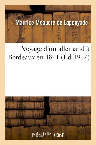 Voyage d'un allemand à Bordeaux en 1801: Maurice Meaudre de