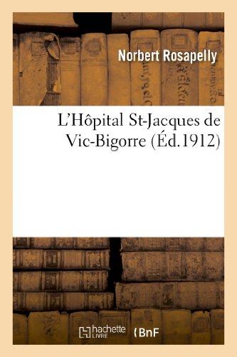 9782012934658: L'Hopital St-Jacques de Vic-Bigorre (Sciences Sociales) (French Edition)