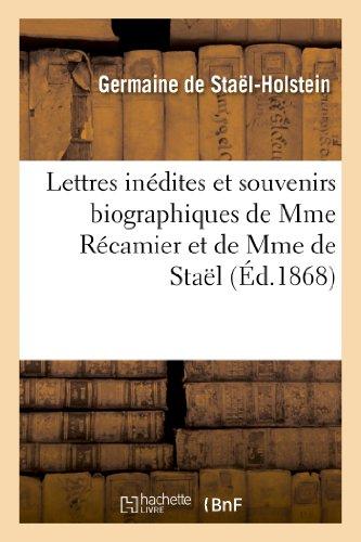 9782012938526: Lettres Inedites Et Souvenirs Biographiques de Mme Recamier Et de Mme de Stael (Litterature) (French Edition)