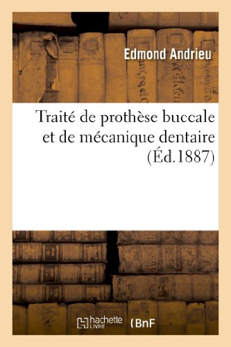 9782012956377: Traite de Prothese Buccale Et de Mecanique Dentaire (Sciences) (French Edition)