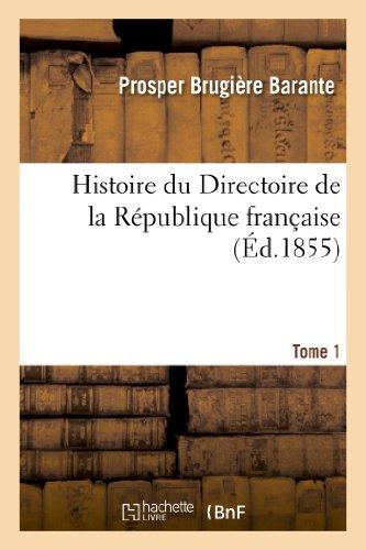 9782012960138: Histoire du Directoire de la République française. Tome 1